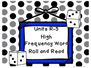 Reading Street High Frequency Word Roll and Read Games (Unit R-5!)