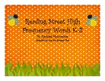 Reading Street High Frequency Words K-2