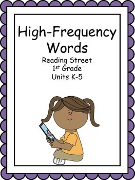 Reading Street, High-Frequency Words, Unit K-5