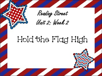 Reading Street: Hold the Flag High Posters and Activities