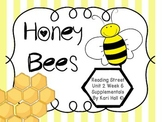 Reading Street Honey Bees Unit 2 Week 6 Differentiated Res