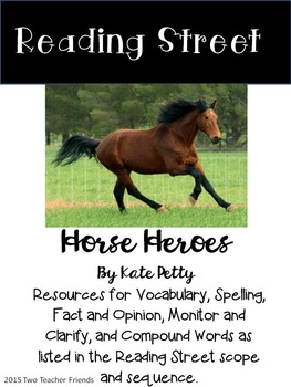 Reading Street Horse Heroes