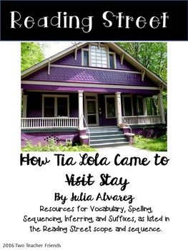 Reading Street How Tia Lola Came to Stay
