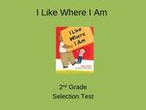"Reading Street ""I Like Where I Am "" Selection Test (Turnin"