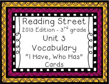 "Reading Street ""I have, who has"" vocab. cards - Grade 3, Unit 3"
