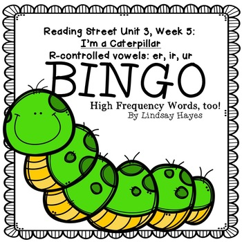 Reading Street: I'm a Caterpillar BINGO r-controlled er, ir, ur