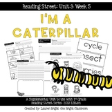 Reading Street- I'm a Caterpillar Supplemental Unit {Unit 3: Week 5}