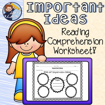 Important Ideas Reading Comprehension Worksheet