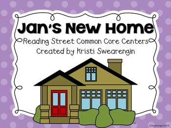 Reading Street Jan's New Home Centers Unit 3 Week 3
