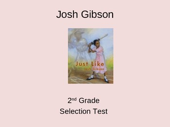 "Reading Street ""Josh Gibson"" Selection Test (Turning Point)"