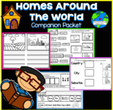 Homes Around the World Companion Packet