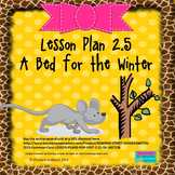 A Bed for the Winter:  Editable Lesson Plan