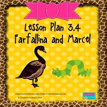 Farfallina and Marcel:  Editable Lesson Plan