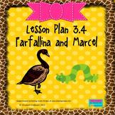 Farfallina and Marcel:  Editable Lesson Plan
