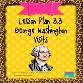 George Washington Visits:  Editable Lesson Plan