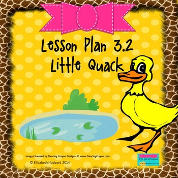 Little Quack:  Editable Lesson Plan