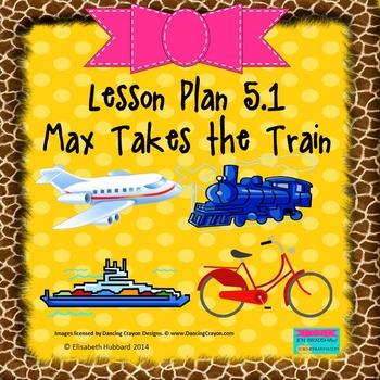 Max Takes the Train:  Editable Lesson Plan