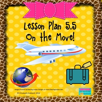 On the Move:  Editable Lesson Plan