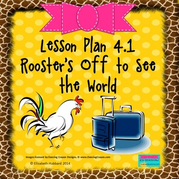 Roosters Off to See the World:  Editable Lesson Plan