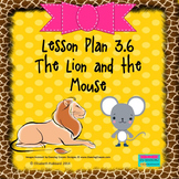 The Lion and the Mouse:  Editable Lesson Plan