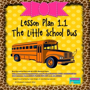 The Little School Bus: Editable Lesson Plan