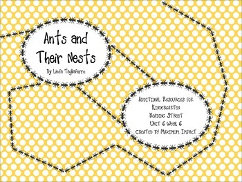 """Reading Street Kindergarten """"Ants and Their Nests"""" Resources"""