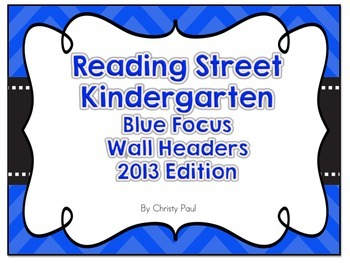 Reading Street Kindergarten Blue Focus Wall Headers