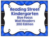 Reading Street Kindergarten Blue Focus Wall Headers
