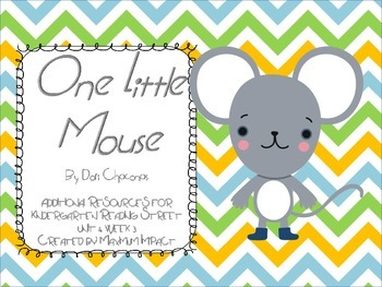"Reading Street Kindergarten ""One Little Mouse"" Resources"