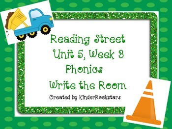 Write the Room Phonics Kindergarten - Aligned with Reading Street Unit 5 Week 3