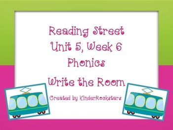 Write the Room Kindergarten Phonics - Aligned with Reading Street Unit 5 Week 6