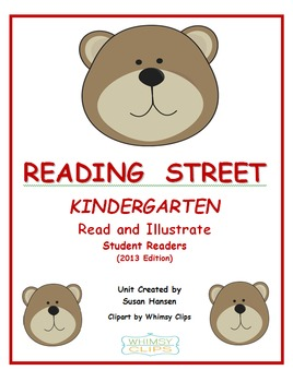 Reading Street Kindergarten Read and Draw
