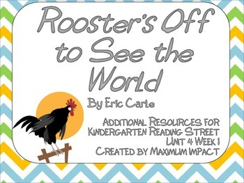 "Reading Street Kindergarten ""Rooster's Off to See the World"" Resources"