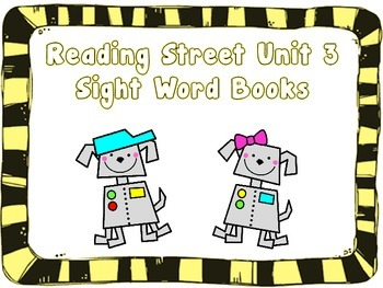 Kindergarten Sight Words Foldable Books - Aligned to Reading Street Unit 3