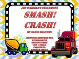 "Reading Street Kindergarten ""Smash! Crash!"" Resources"