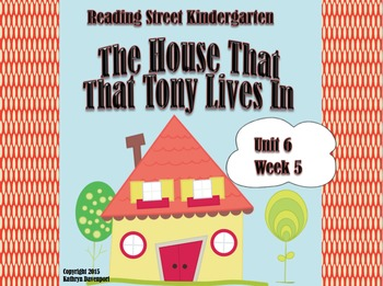 Reading Street Kindergarten The House That Tony Lives In U