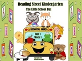 Reading Street Kindergarten The Little School Bus Unit 1 Week 1