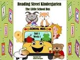 Reading Street Kindergarten The Little School Bus Unit 1 Week 1