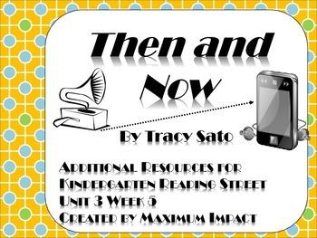 "Reading Street Kindergarten ""Then and Now"" Resources"