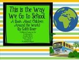 """Reading Street Kindergarten """"This is the Way We Go to Scho"""