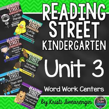 Reading Street Kindergarten Unit 3 Centers Bundle