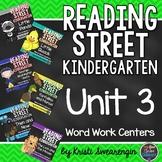 Reading Street Kindergarten Unit 3 Centers Bundle
