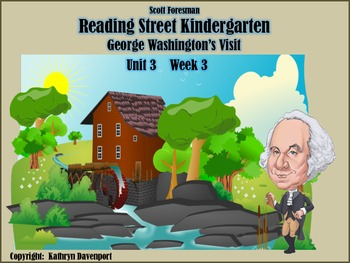 Reading Street Kindergarten Unit 3 Week 3 George Washingto