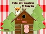 Reading Street Kindergarten Unit 4 Week 2 My Lucky Day