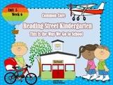 Reading Street Kindergarten Unit 5 Week 6  This Is the Way