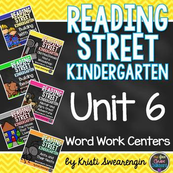 Reading Street Kindergarten Unit 6 Centers Bundle