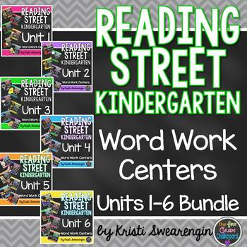 Reading Street Kindergarten Units 1-6 Centers Complete Bundle