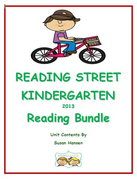 Reading Street Kindergarten Units Bundle (2013)