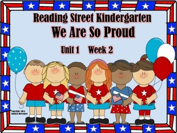 Reading Street Kindergarten We Are So Proud Unit 1 Week 2