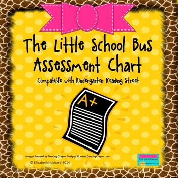 The Little School Bus:  Weekly Assessments Chart